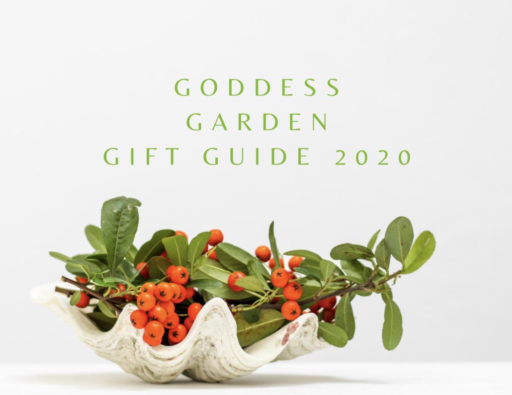 Goddess Garden Gift Guide 2020